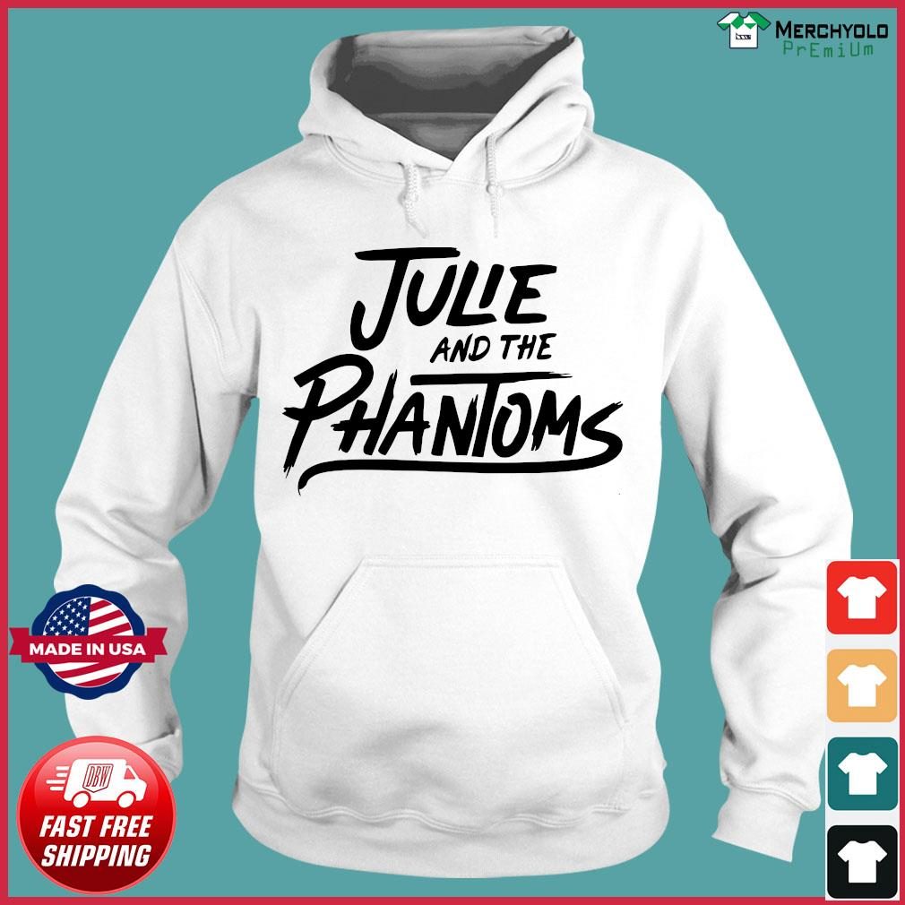 Julie And The Phantoms Shirt Hoodie