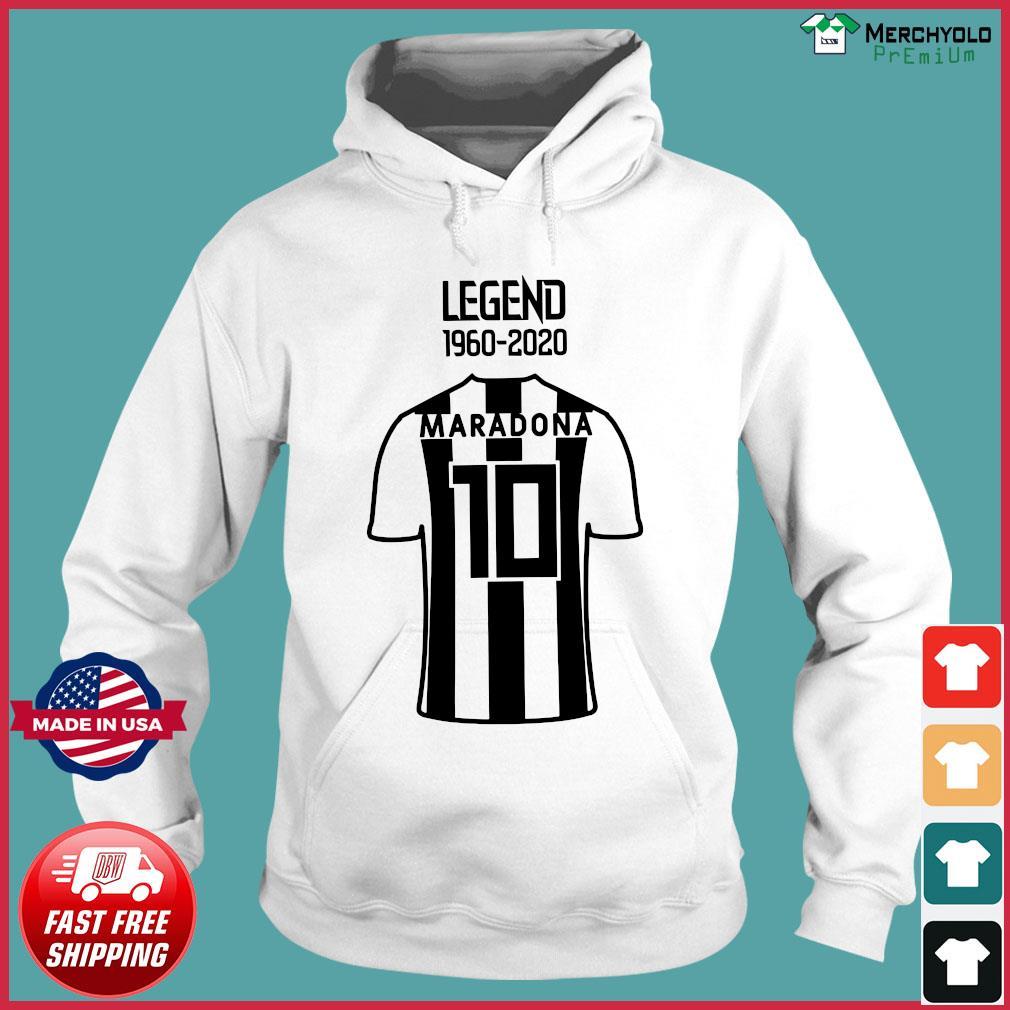 Legend 1960 2020 Diego Maradona 10 Shirt Hoodie