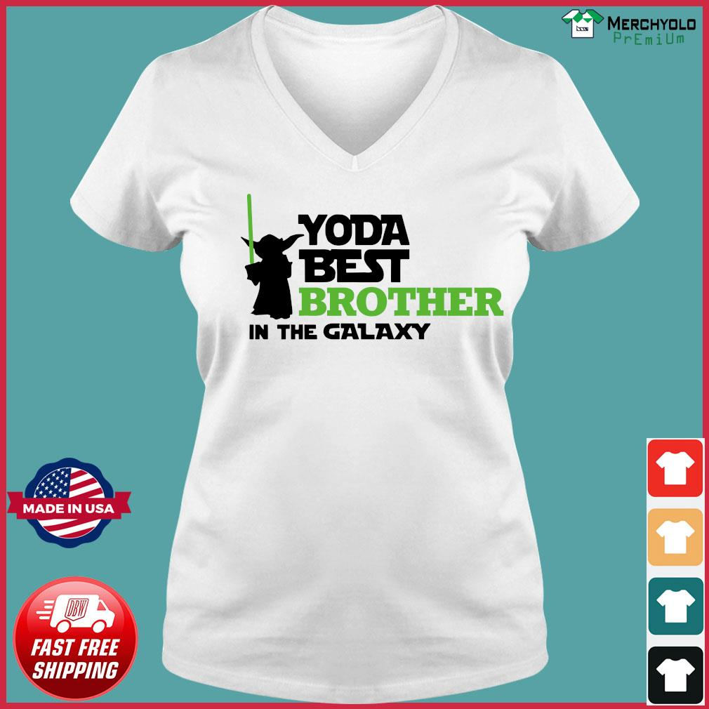 Star War Baby Yoda Best Brother In The Galaxy Shirt Ladies V-neck Tee