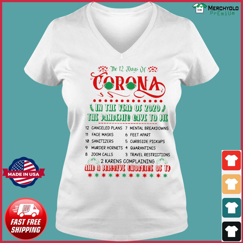 The 12 Day Of Coronavirus In The Year Of 2020 The Pandemic Gave To Me And A Massive Shirt Ladies V-neck Tee