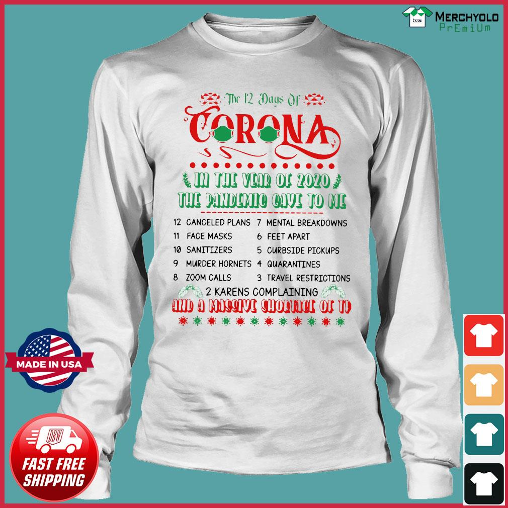 The 12 Day Of Coronavirus In The Year Of 2020 The Pandemic Gave To Me And A Massive Shirt Long Sleeve