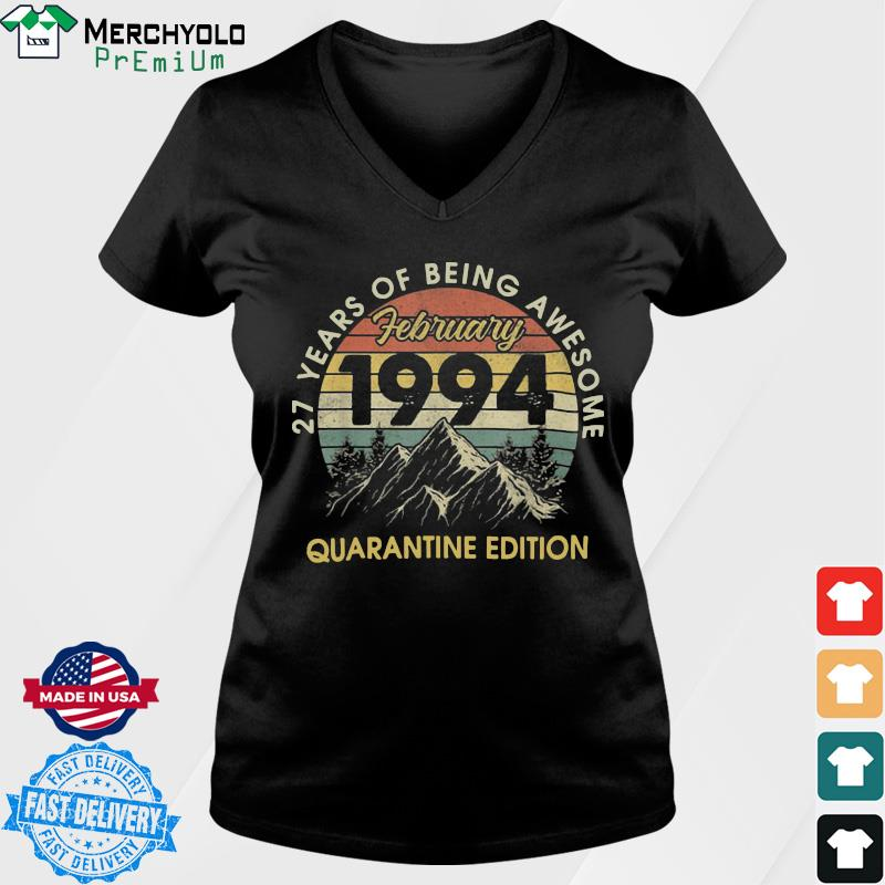 27 Years Of Being Awesome February 1994 Quarantine Edition Vintage Retro Shirt Ladies tee